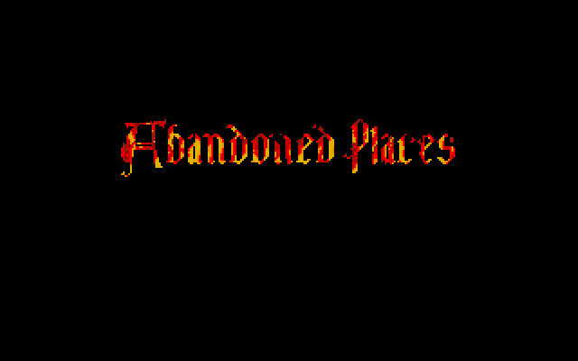 ABANDONED PLACES: A TIME FOR HEROES