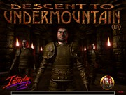 DESCENT TO UNDERMOUNTAIN game title