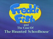 Freddi Fish 2 The Case of the Haunted Schoolhouse