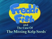 FREDDI FISH AND THE CASE OF THE MISSING KELP SEEDS title screen