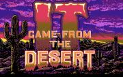 IT CAME FROM THE DESERT 1