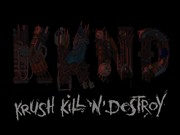 Krush Kill N Destroy Xtreme title