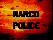 Narco Police title