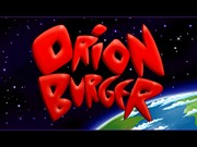 ORION BURGER title screen