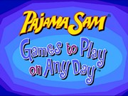 Pajama Sam Games to Play on Any Day title