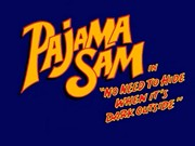PAJAMA SAM NO NEED TO HIDE WHEN ITS DARK OUTSIDE title screen