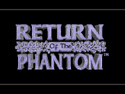 RETURN OF THE PHANTOM title screen