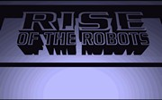 Rise of the Robots title