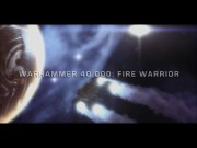 WARHAMMER 40000 FIRE WARRIOR title screen